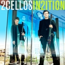 2Cellos :: In2ition