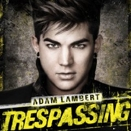 Adam Lambert :: Trespassing (Singolo: Better Than I Know Myself)