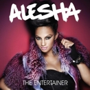 Alesha :: The entertainer