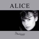 Alice :: The Platinum Collection
