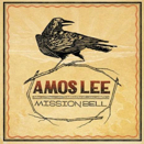 Amos Lee :: Mission Bell