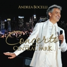 Andrea Bocelli :: Concerto. One night in Central Park