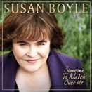 Susan Boyle :: Someone to watch over me (Singolo: You have to be there)