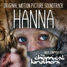 Chemical Brothers :: Hanna. Original motion picture soundtrack