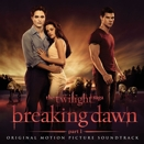Compilation :: The Twilight saga - Breaking Dawn, Part 1 (Original Motion Picture Soundtrack)
