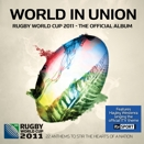 Compilation :: World in union. Official album rugby world cup 2011