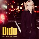Dido :: Girl who got away