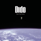Dido :: Safe trip home