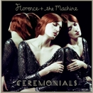Florence + The Machine :: Ceremonials