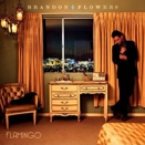 Brandon Flowers :: Flamingo