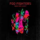 Foo Fighters :: Wasting Light