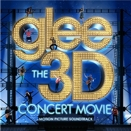 Compilation (Glee Cast) :: The 3D Concert Movie (Motion Picture Soundtrack)