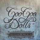 Goo Goo Dolls :: Something for the Rest of Us