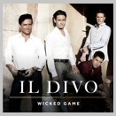 Il Divo :: Wicked Game