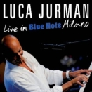 Luca Jurman :: Live in blue note Milano