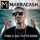 Marracash :: Fino a qui tutto bene