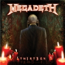 Megadeth :: Th1rt3en