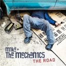 Mike & The Mechanics :: The road