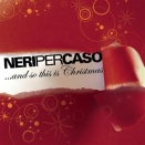 Neri per caso :: And so this is Christmas