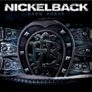 Nickelback :: Dark horse
