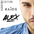 Raige :: Alex (Sanremo Edition)