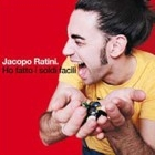 Jacopo Ratini :: Ho fatto i soldi facili