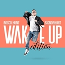 Rocco Hunt :: SignorHunt - Wake up edition | EAN: