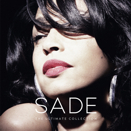 Sade :: The ultimate collection