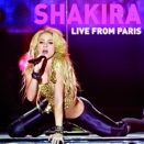Shakira :: Live from Paris (CD + DVD)