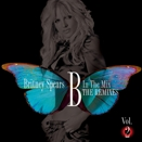 Britney Spears :: B in the Mix: The Remixes Vol. 2