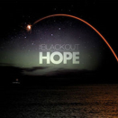 The Blackout :: Hope