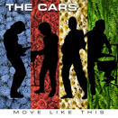 The Cars :: Move like this