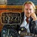 Umberto Tozzi :: Yesterday Today