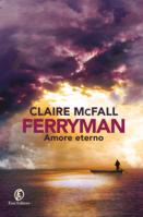 Claire McFall :: Ferryman. Amore eterno