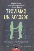 Roger Fischer e Scott Brown :: Troviamo un accordo