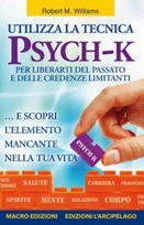 Robert M. Williams :: Utilizza la tecnica PSYCH-K